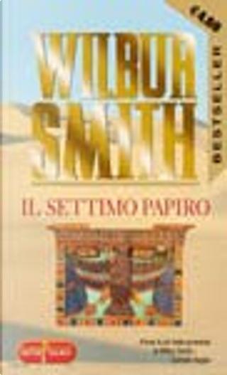 Il settimo papiro by Wilbur Smith