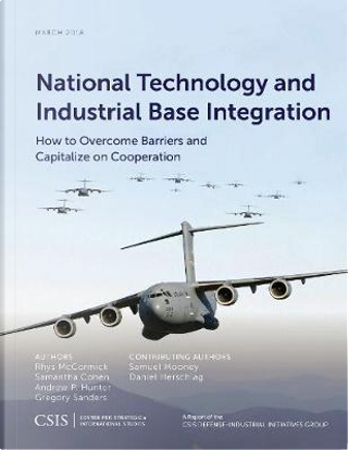 National Technology and Industrial Base Integration by Rhys Mccormick