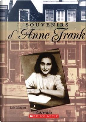 Souvenirs D'Anne Frank by Lois Metzger
