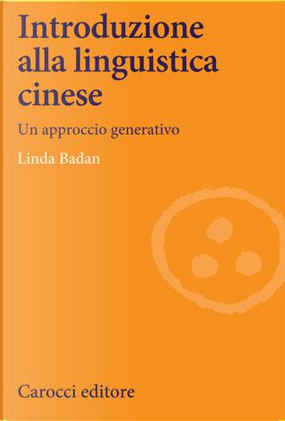 Introduzione alla linguistica cinese by Linda Badan