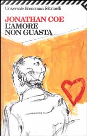 L'amore non guasta by Jonathan Coe