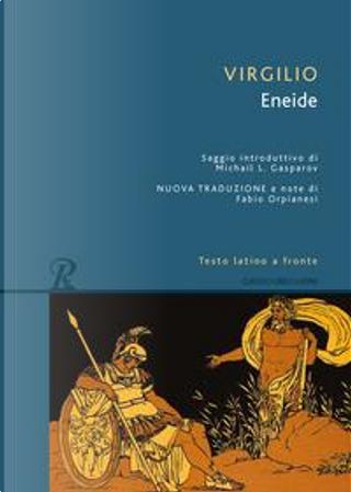 Eneide. Testo latino a fronte by Publio Virgilio Marone
