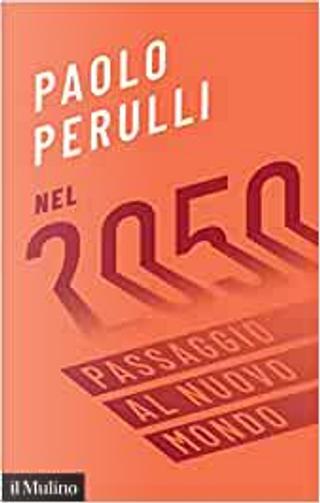 Nel 2050 by Paolo Perulli