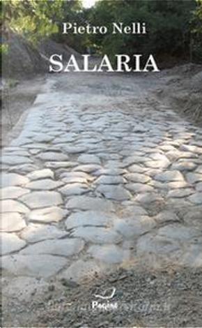 Salaria by Pietro Nelli