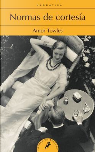 Normas de cortesia/ Rules Of Civility by Amor Towles
