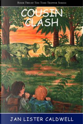 Cousin Clash by Jan Lister Caldwell