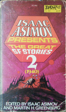 Isaac Asimov Presents the Great Science Fiction Stories, Vol. 2