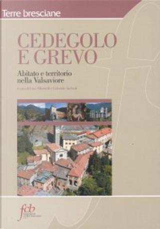 Cedevolo e Grevo by