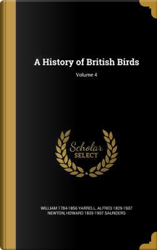 HIST OF BRITISH BIRDS V04 by William 1784-1856 Yarrell