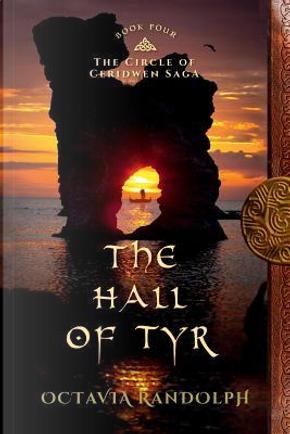 The Hall of Tyr by Octavia Randolph