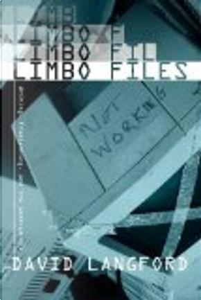 The Limbo Files by David Langford