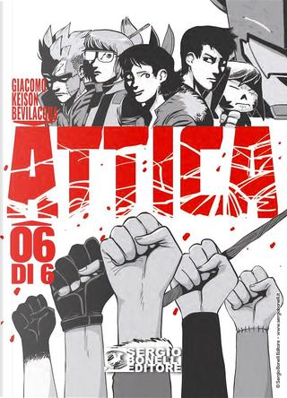 Attica n. 6 by Giacomo Keison Bevilacqua