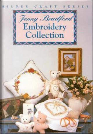 Jenny Bradford Embroidery Collection by Jenny Bradford
