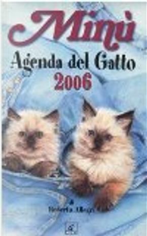 Minù. Agenda del gatto 2006 by Roberto Allegri