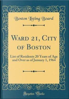 Ward 21, City of Boston by Boston Listing Board