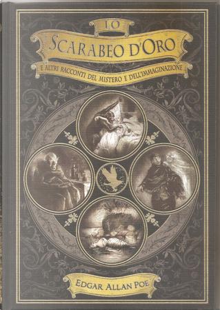 Lo scarabeo d'oro e altri racconti del mistero e dell'immaginazione by Edgar Allan Poe
