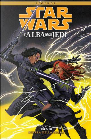 Star Wars: L'Alba degli Jedi vol. 3 by John Ostrander