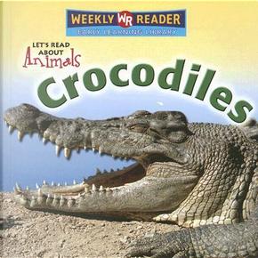 Crocodiles by Kathleen Pohl