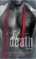 'Til Death, Vol. 1 by Bella Jewel
