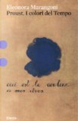 Proust by Eleonora Marangoni