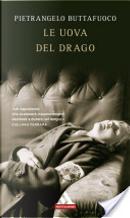 Le uova del drago by Pietrangelo Buttafuoco
