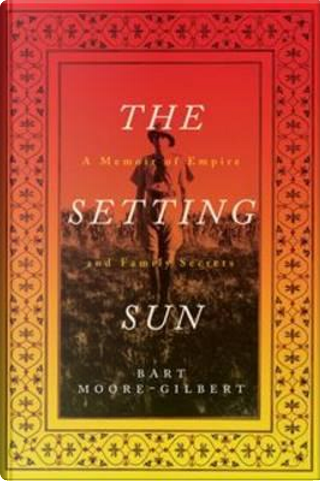The Setting Sun by Bart Moore-Gilbert