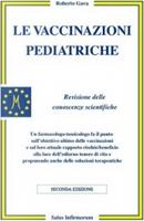 Le vaccinazioni pediatriche by Roberto Gava