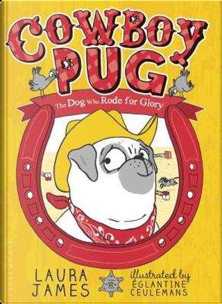 Cowboy Pug by Laura James