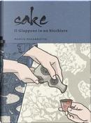 Sake. Il Giappone in un bicchiere by Marco Massarotto