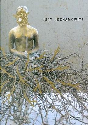 Lucy Jochamowitz. Ediz. italiana e inglese by Omar calabrese