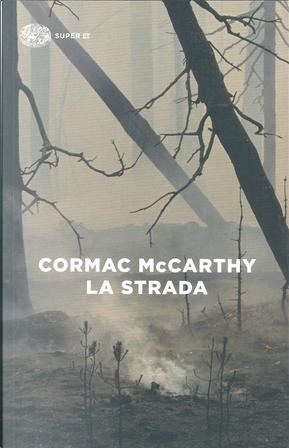 La strada by Cormac McCarthy