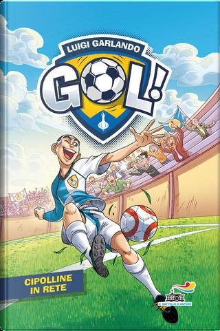 Gol - 52. Cipolline in Rete by Luigi Garlando