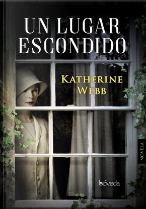 Un lugar escondido by Katherine Webb