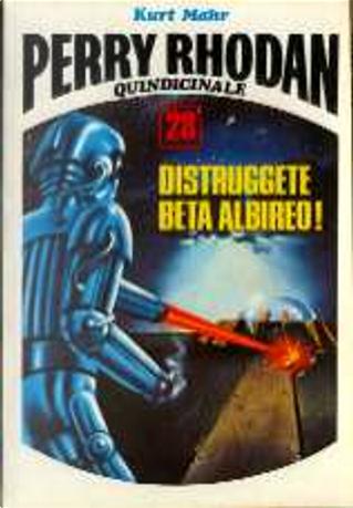 Distruggete Beta Albireo! by Antonio Bellomi, Kurt Mahr, Pietro Caracciolo