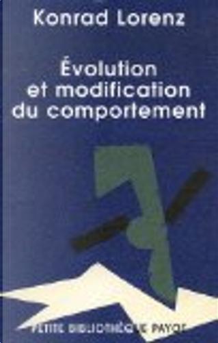 Evolution et modification du comportement by Konrad Lorenz