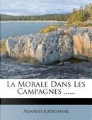 La Morale Dans Les Campagnes ...... by Armand Audiganne
