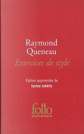 Exercices De Style by Raymond Queneau