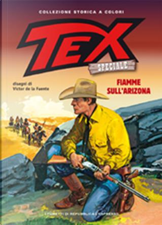 Tex collezione storica a colori speciale n. 5 by Claudio Nizzi, Victor De La Fuente