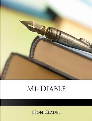 Mi-Diable by Lon Cladel