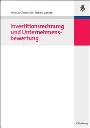 Investitionsrechnung Und Unternehmensbewertung by Thomas Obermeier