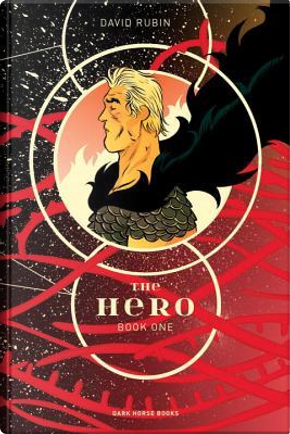 The Hero 1 by David Rubin
