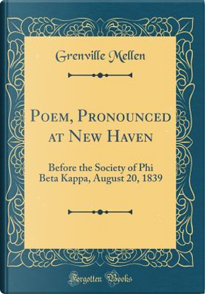 Poem, Pronounced at New Haven by Grenville Mellen