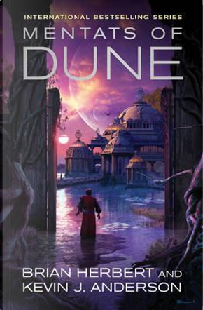 Mentats Of Dune by Brian Herbert