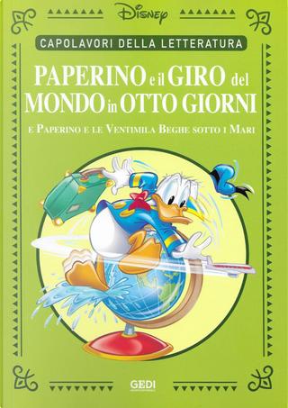 Paperino e il giro del mondo in otto giorni by Carlo Chendi, Gian Giacomo Dalmasso, Massimo Marconi