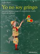 Yo no soy gringo by Emilio Rigatti