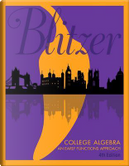 College Algebra by Robert F. Blitzer