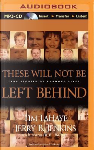 These Will Not Be Left Behind by Tim F. LaHaye