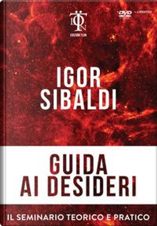 Guida ai desideri. Con DVD by Igor Sibaldi