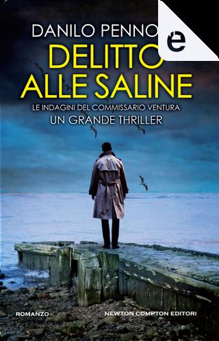 Delitto alle saline by Danilo Pennone