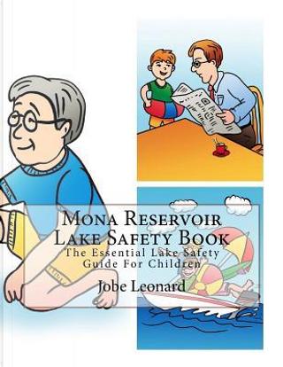 Mona Reservoir Lake Safety Book by Jobe Leonard
